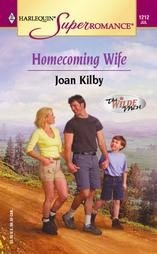 Homecoming Wife by Joan Kilby (2004, Paperback)