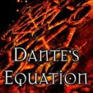 Dante's Equation by Jane Jensen 2006 pb books