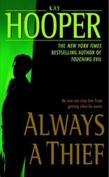 Always a Thief by Kay Hooper (2003, Paperback) books