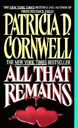 All That Remains by Patricia Cornwell 1993 pb books