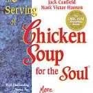 A 3rd Serving of Chicken Soup for the Soul by Jack C...