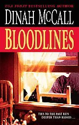 Bloodlines by Dinah McCall (2005, Paperback)