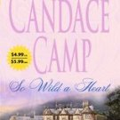 books So Wild a Heart by Candace Camp (2006, Paperback)