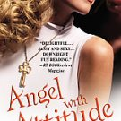 Angel With Attitude by Michelle Rowen (2006, Paperback)