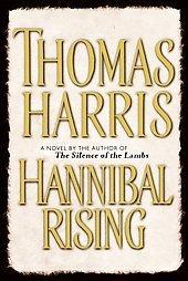 books Hannibal Rising Thomas Harris (2006, Hardcover)