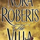 The Villa by Nora Roberts (2001, Hardcover)