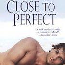 books Close To Perfect Tina Donahue 2008 romance pb