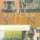 Under the Tuscan Sun by Frances Mayes (1996, Hardcover)