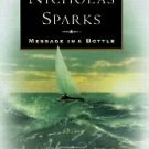 Message in a Bottle by Nicholas Sparks hc