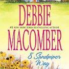 8 Sandpiper Way by Debbie Macomber (2008, Paperback)