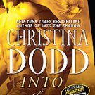 Into the Flame by Christina Dodd (2008, Paperback)