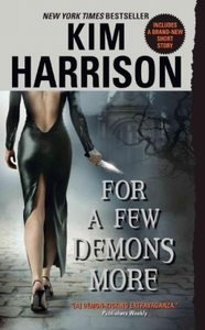 For a Few Demons More by Kim Harrison (2007, Paperba...