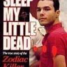 Sleep My Little Dead by Kieran Crowley pb books