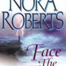 Face the Fire by Nora Roberts (2002, Paperback) books