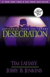 Desecration by Jerry B. Jenkins, Tim Lahaye 2002 pb