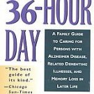 The 36-Hour Day by Nancy L. MacE, Peter V. Rabins M....