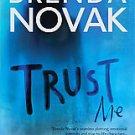Trust Me by Brenda Novak (2008, Paperback)