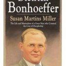 books Dietrich Bonhoeffer  Susan Martins Miller 2002 pb