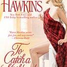 books To Catch a Highlander by Karen Hawkins 2008 pb