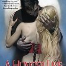 A Hunger Like No Other by Kresley Cole (2006, Paperb...