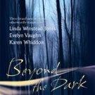 Beyond the Dark by Evelyn Vaughn pb books