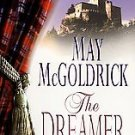 The Dreamer by May McGoldrick (2000, Paperback)
