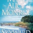 books Skyward by Mary Monroe (2003, Paperback)