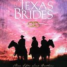 Texas Brides by Cathy Marie Hake (2007, Paperback)