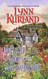 Much Ado in the Moonlight by Lynn Kurland (2006, Pap...
