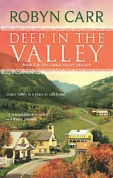 books Deep In The Valley Robyn Carr 2008 romance pb