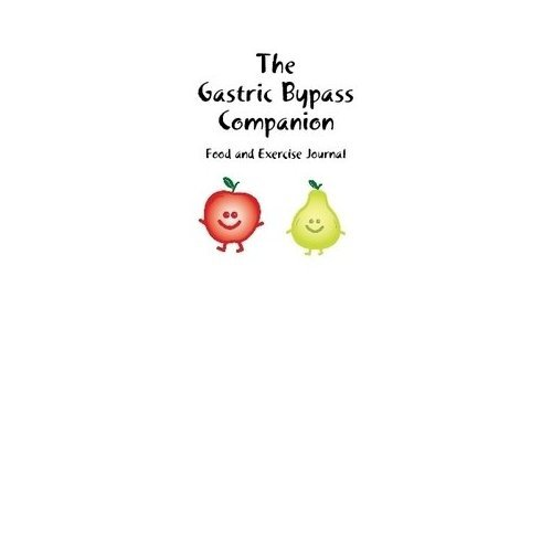 The Gastric Bypass Companion Food & Exercise Journal