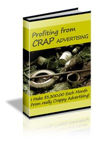 Profiting From Crap Advertising - ebook