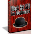 Black Hat SEO For Beginners - ebook