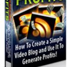 Video Blogging Profits - ebook