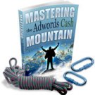 Mastering the AdWords Cash Mountain - ebook