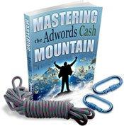 Mastering the AdWords Cash Mountain - ebook
