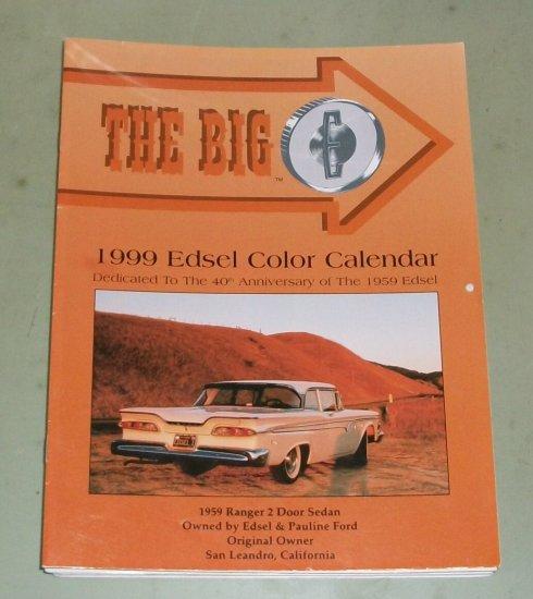1999 Edsel Color Calender  The Big E Magazine   Edsel Photos