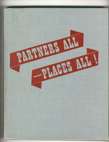 Partners All - Places All   Square and Folk Dance Book   1949