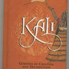 Kali  Goddess Of Creation And Destruction  Hindu Book  Mascetti