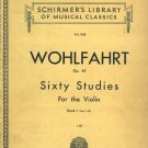 Wohlfahrt Op. 45 Sixty Studies For The Violin 1939 Music Book