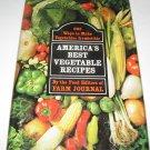 America s best vegetable recipes (farm journal)