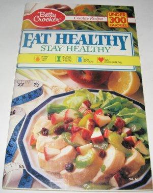 Betty Crocker Eat healthy Stay Healthy cookbook