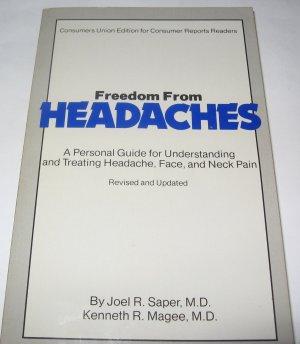 Freedom From Headaches by Joel R. Saper M.D.