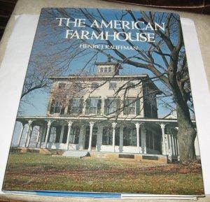 The American Farmhouse by Henry J Kauffman