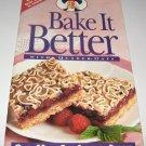 Bake it better with Quaker Oats cookbook
