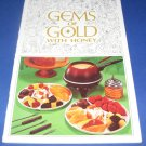 Gems of Gold with Honey cookbook