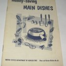 Money Saving Main Dishes United States Department of Agriculture Bulletin 43 recipe booklet