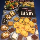 250 ways to make candy Recipes Number 15 cookbook