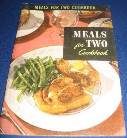 Meals for two cookbook  Recipes Number 21 cookbook