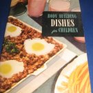 Body Building Dishes For Children Recipes Number 22 cookbook